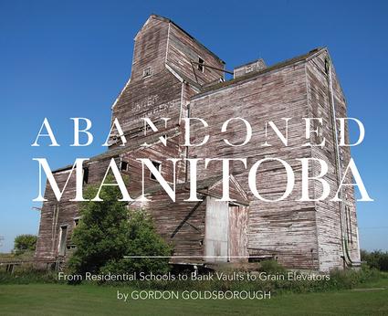 Abandoned Manitoba