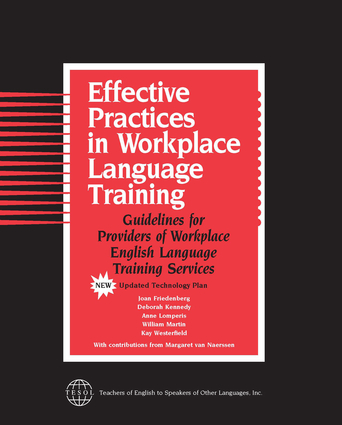 Effective Practices in Workplace Language Training