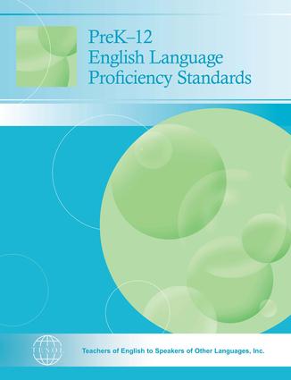PreK–12 English Language Proficiency Standards