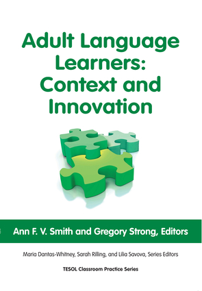 Adult Language Learners: Context and Innovation