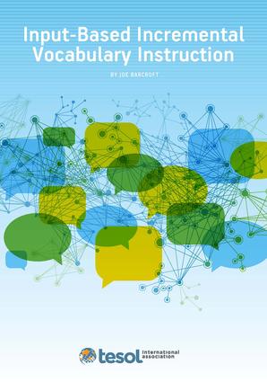 Input-Based Incremental Vocabulary Instruction