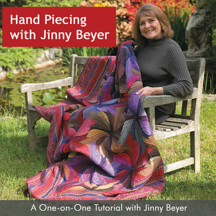 Hand Piecing with Jinny Beyer