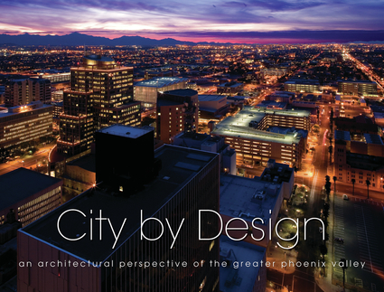City by Design: Phoenix