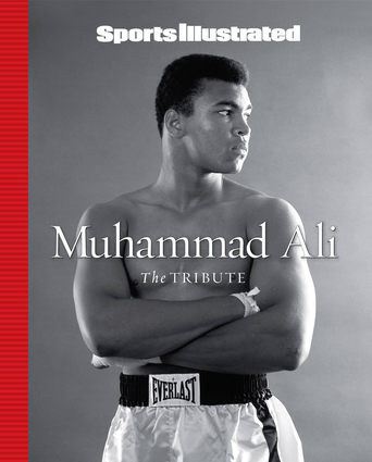 Sports Illustrated Muhammad Ali: The Tribute