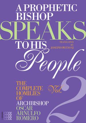A Prophetic Bishop Speaks to his People (Vol. 2)