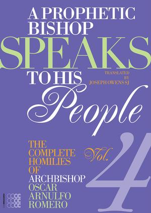 A Prophetic Bishop Speaks to his People (Vol. 4)