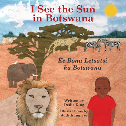 I See the Sun in Botswana