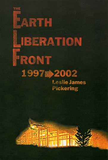 The Earth Liberation Front 1997–2002