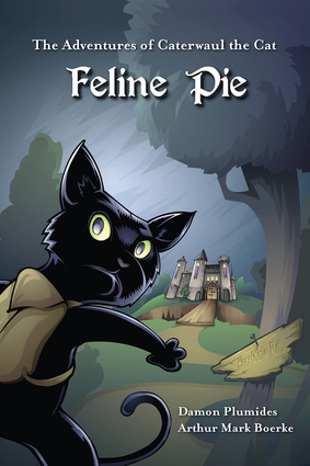 The Adventures of Caterwaul the Cat: Feline Pie