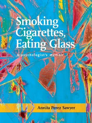Smoking Cigarettes, Eating Glass
