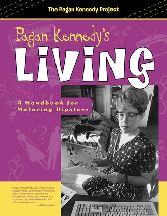 Pagan Kennedy's Living