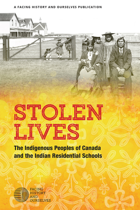 Stolen Lives: The Indigenous Peoples of Canada and The Indian Residential Schools