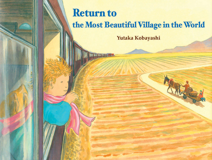 Return to the Most Beautiful Village in the World