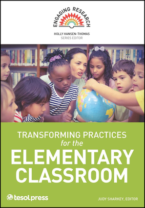 Transforming Practices for the Elementary Classroom