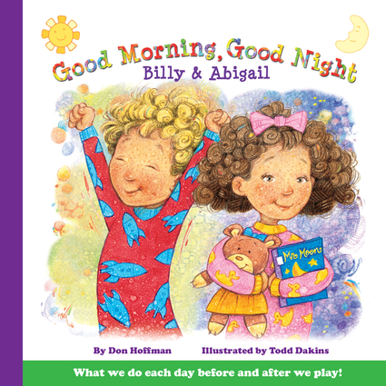 Good Morning, Good Night Billy and Abigail