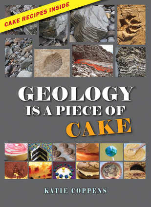 Geology Is a Piece of Cake