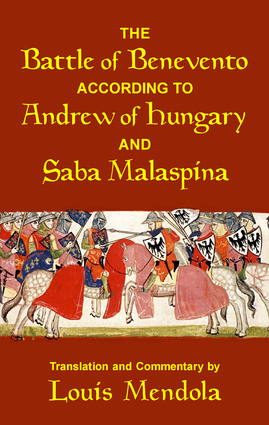 The Battle of Benevento according to Andrew of Hungary and Saba Malaspina