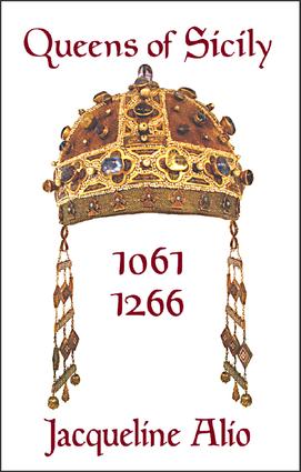 Queens of Sicily 1061-1266