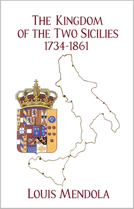 The Kingdom of the Two Sicilies 1734-1861