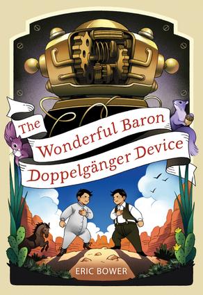 The Wonderful Baron Doppelganger Device