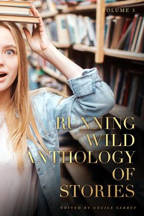 Running Wild Anthology of Stories, Volume 3