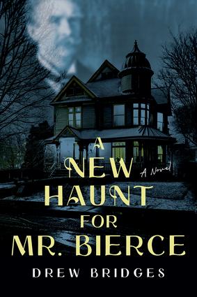 A New Haunt for Mr. Bierce
