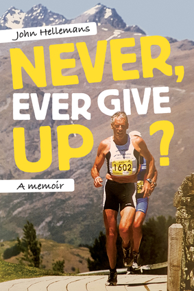Never, Ever Give Up?