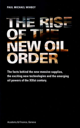 The Rise of the New Oil Order