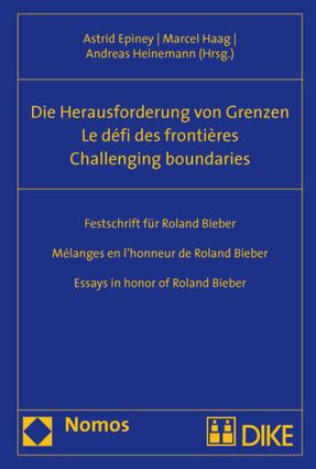 Challenging Boundaries. Die Herausforderung von Grenzen. Le defi des frontieres.