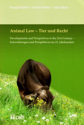 Animal Law - Tier und Recht.