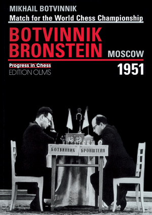 Match for the World Chess Championship: Botvinnik Bronstein