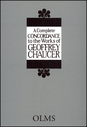 A Complete Concordance to the Works of Geoffrey Chaucer