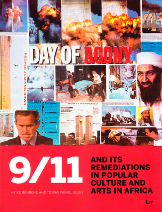 9/11 and its Remediations in Popular Culture and Arts in Africa