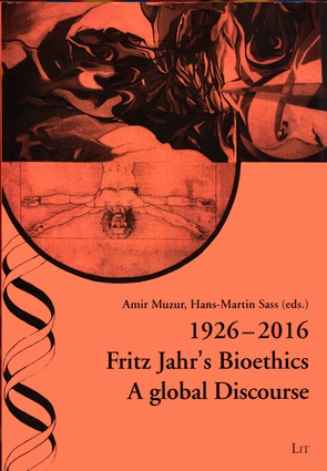 1926-2016 Fritz Jahr's Bioethics
