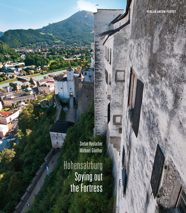 Hohensalzburg – Spying Out the Fortress