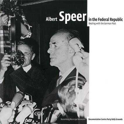 Albert Speer in the Federal Republic