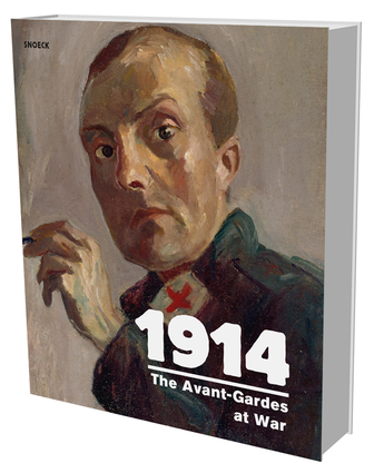 1914 The Avant-Gardes at War