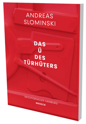 Andreas Slominski: Das Ü des Türhüters