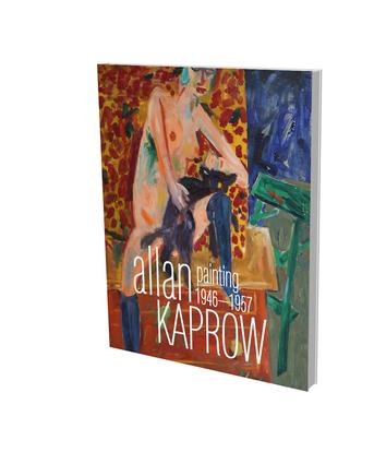 Allan Kaprow: Malerei 1946–1957 – Eine Werkschau