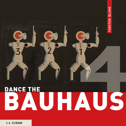 Dance the Bauhaus