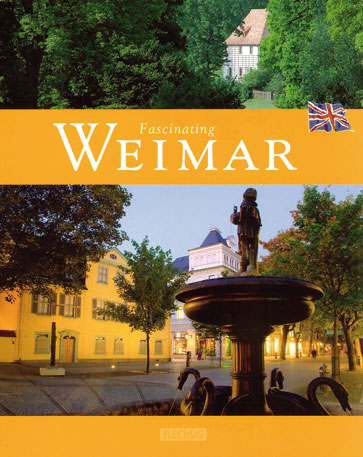 Fascinating Weimar