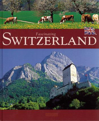 Fascinating Switzerland