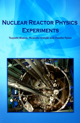 Nuclear Reactor Physics Experiments