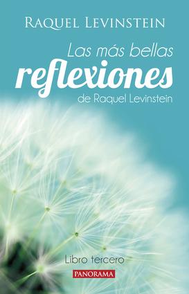 Más bellas reflexiones de la doctora Levinstein libro tercero