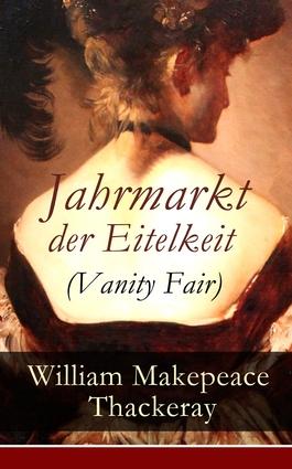 Jahrmarkt der Eitelkeit (Vanity Fair)