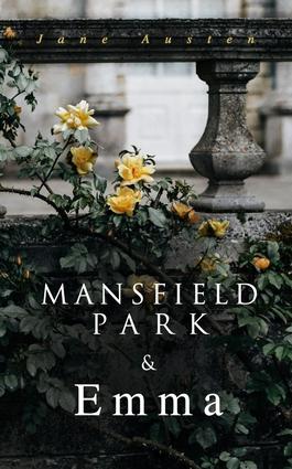 Mansfield Park & Emma