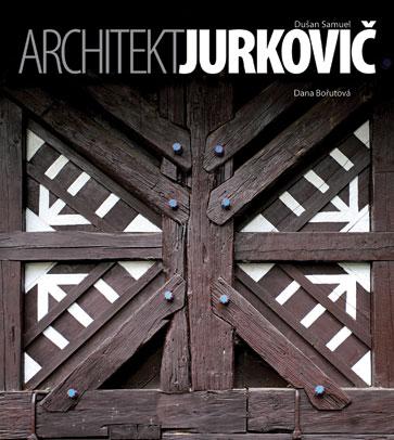 Architekt Dusan Samuel Jurkovic