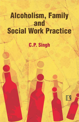 Alcoholism, Family and Social Work Practice