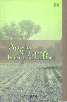 Agararian Structure and Tenancy Movements