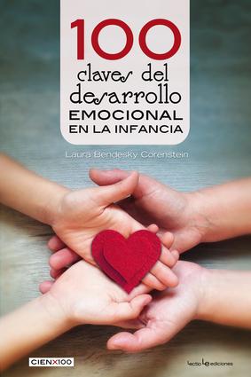 100 claves del desarrollo emocional en la infancia